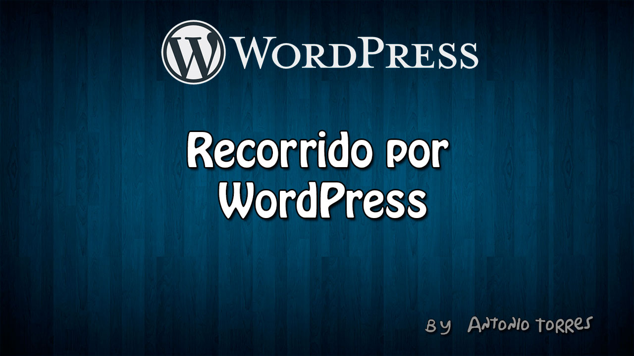Recorrido WordPress | Video #2