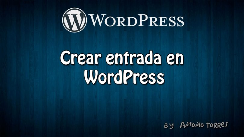 Crear Entrada WordPress