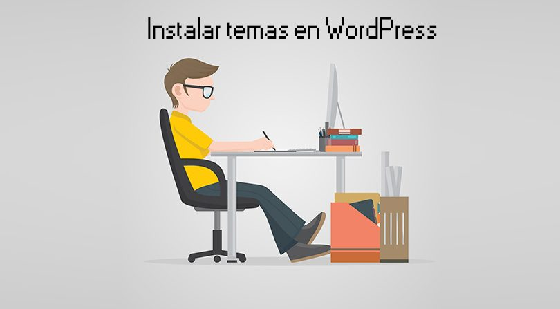 Como instalar temas en WordPress - WordPress Experto